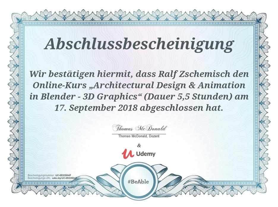 """Meine Abschlussbescheinigung für den Kurs """"Architectural Design & Animation in Blender - 3D Graphics"""""""