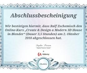 """Meine Abschlussbescheinigung für den Kurs """"Create & Design a Modern 3D House in Blender"""""""