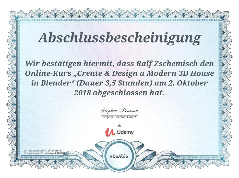 """Meine Abschlussbescheinigung für den Kurs """"Create & Design a Modern 3D House in Blender"""" 2"""